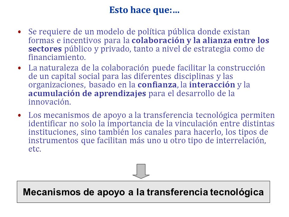 Mecanismos de apoyo a la transferencia tecnológica