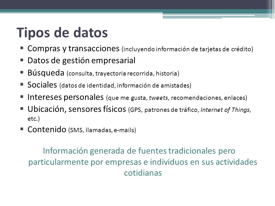 Tipos de datosCompras y transacciones (incluyendo información de tarjetas de crédito) Datos de gestión empresarial.