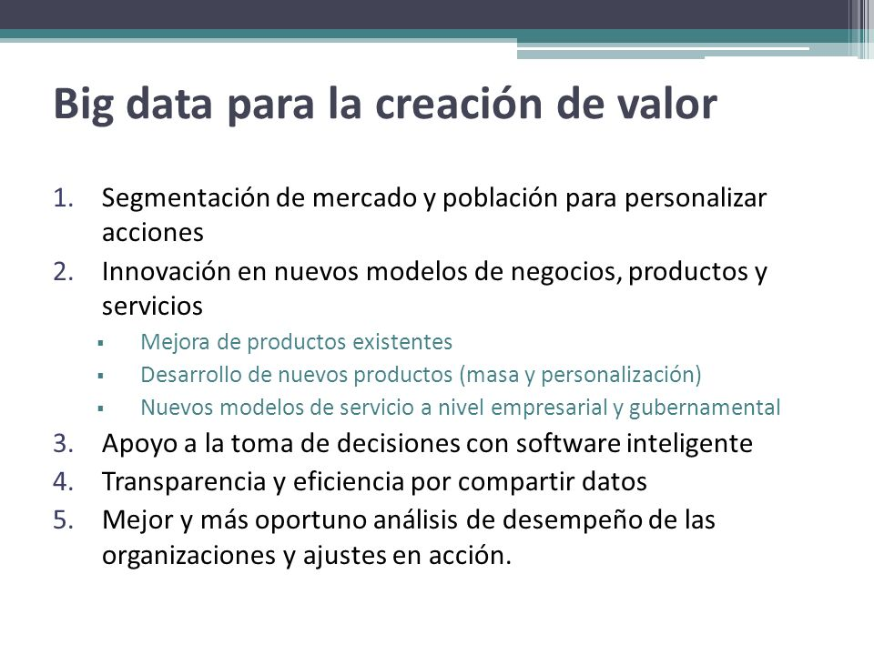 Big data para la creación de valor
