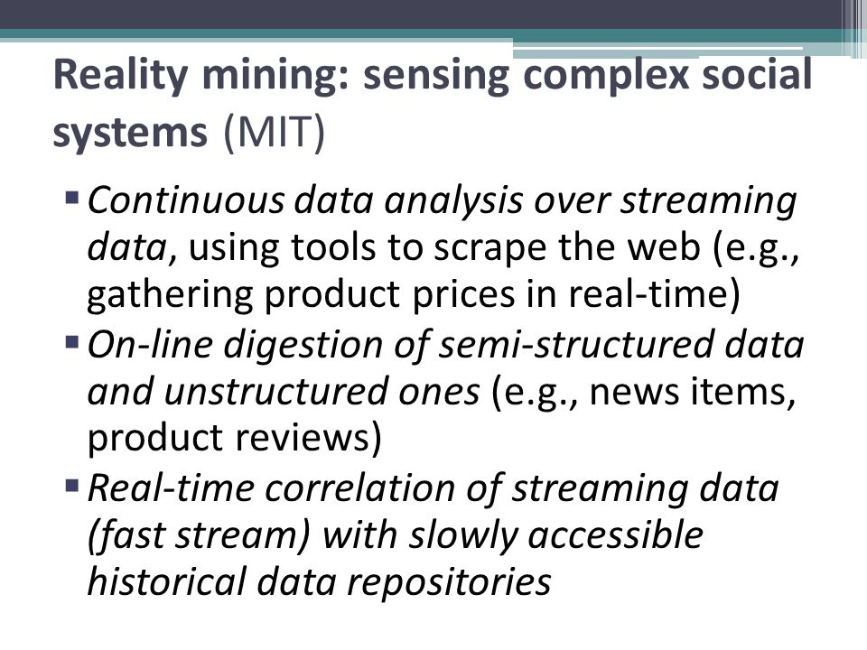 Reality mining: sensing complex social systems (MIT)