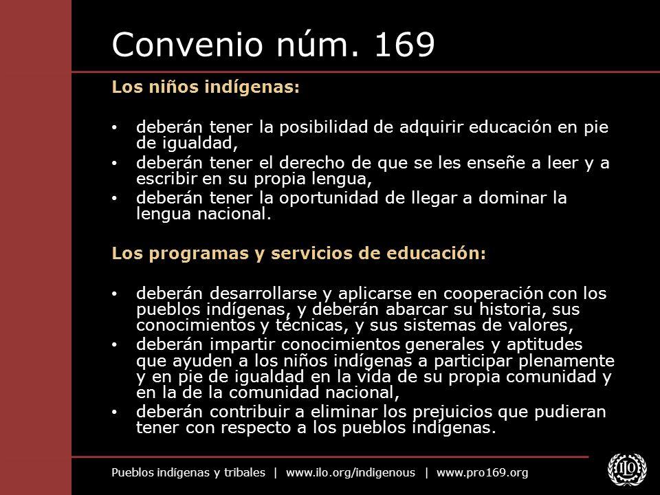 Convenio núm. 169 Los niños indígenas: