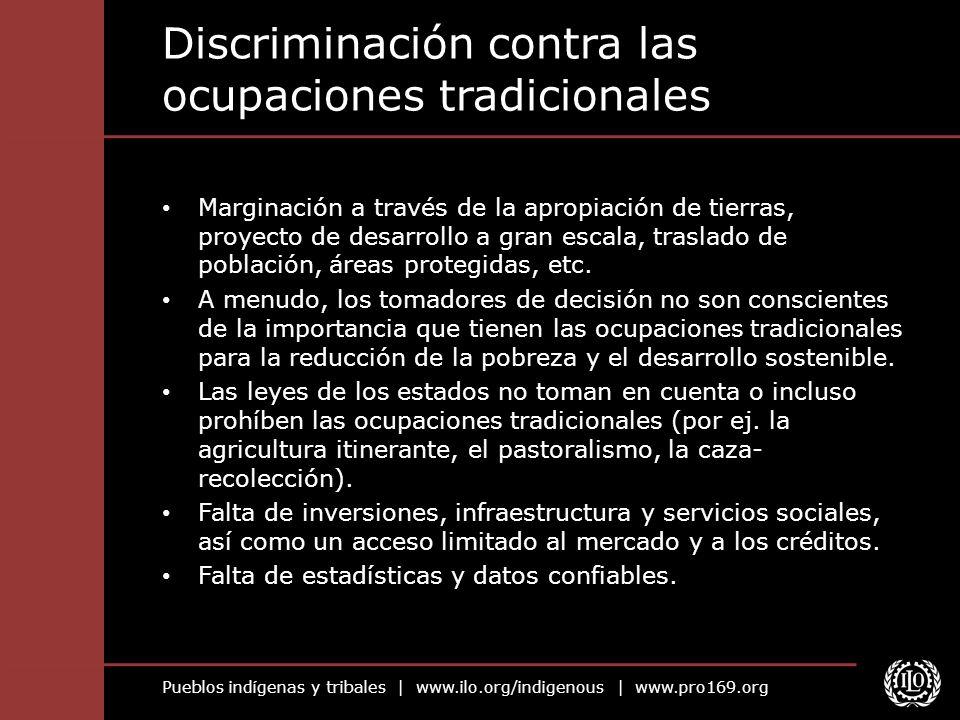 Discriminación contra las ocupaciones tradicionales