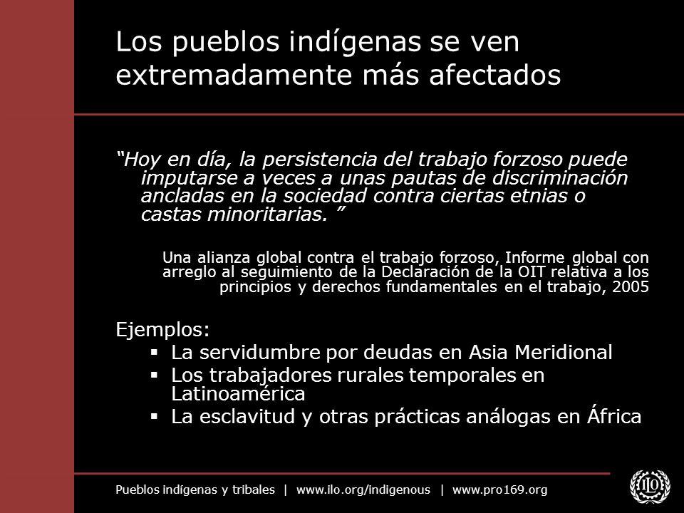 Los pueblos indígenas se ven extremadamente más afectados