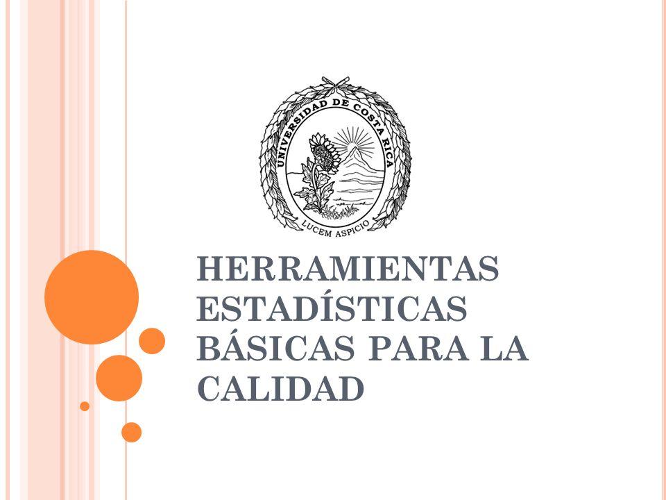 HERRAMIENTAS ESTADÍSTICAS BÁSICAS PARA LA CALIDAD