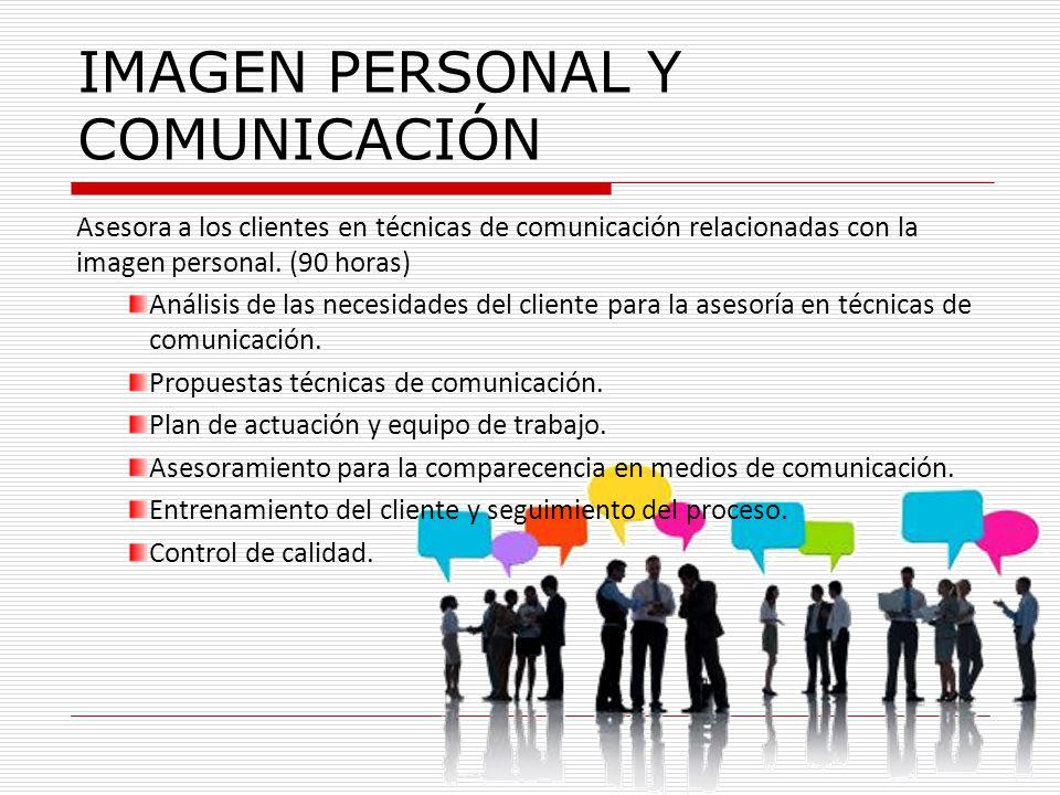 IMAGEN PERSONAL Y COMUNICACIÓN