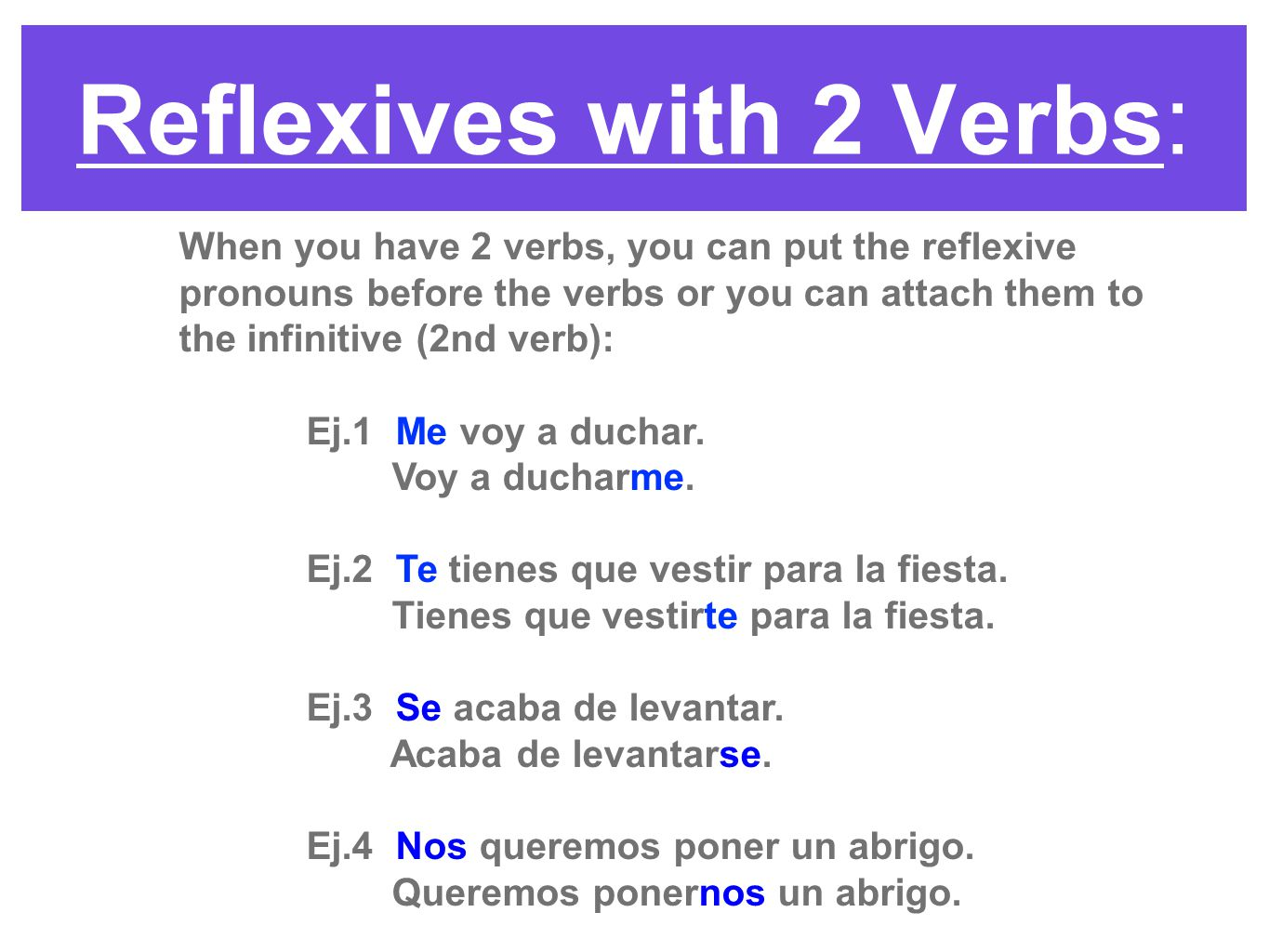Reflexives with 2 Verbs: