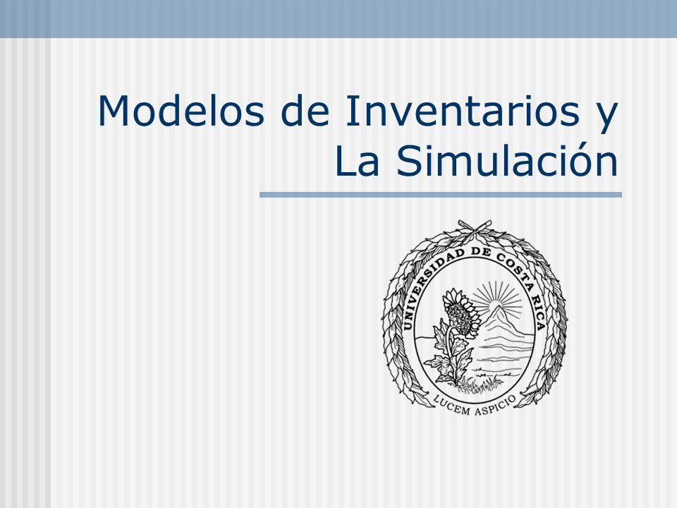 Modelos de Inventarios y La Simulación