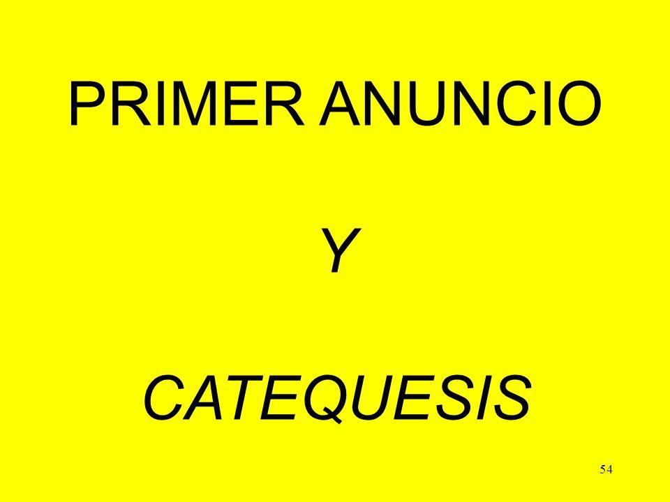 PRIMER ANUNCIO Y CATEQUESIS 54