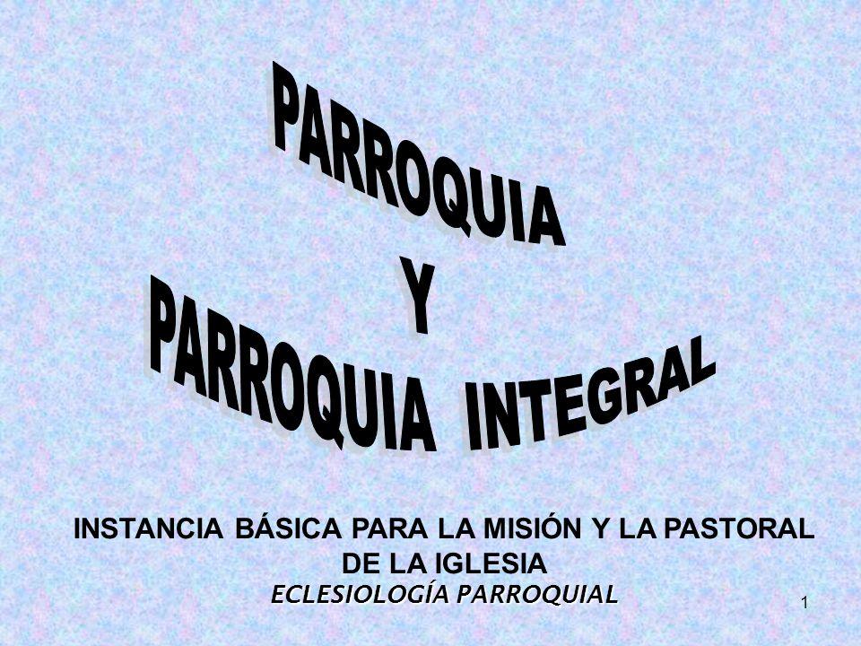 PARROQUIA Y PARROQUIA INTEGRAL