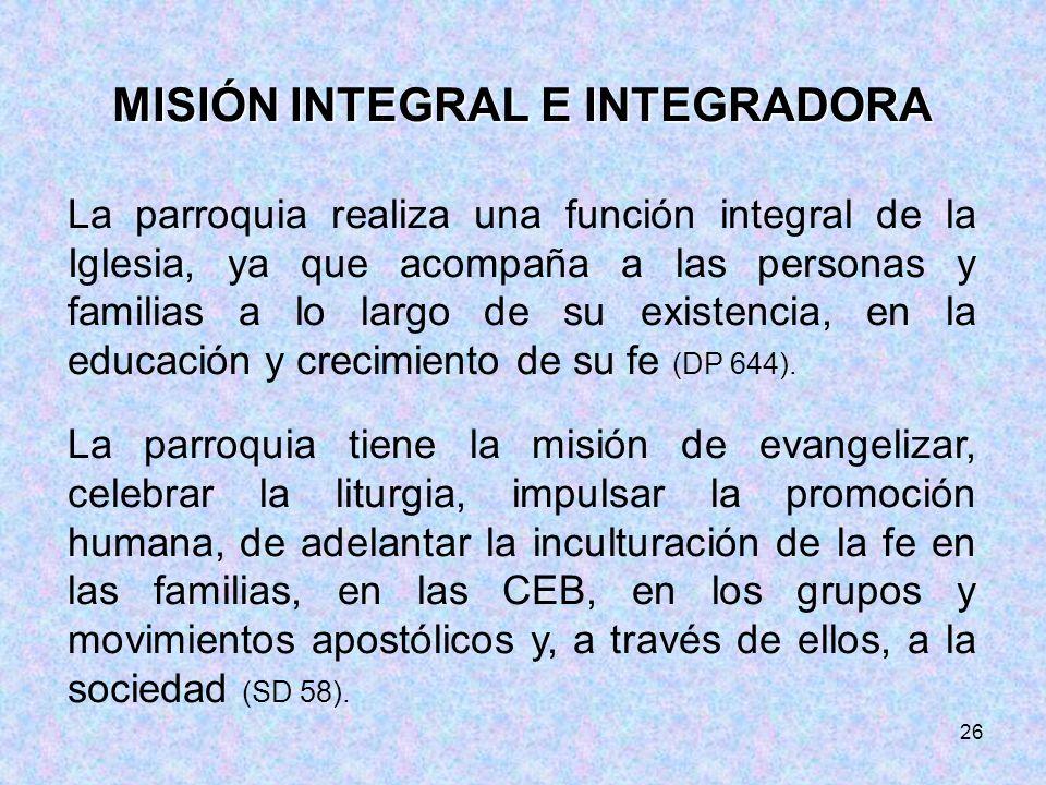 MISIÓN INTEGRAL E INTEGRADORA