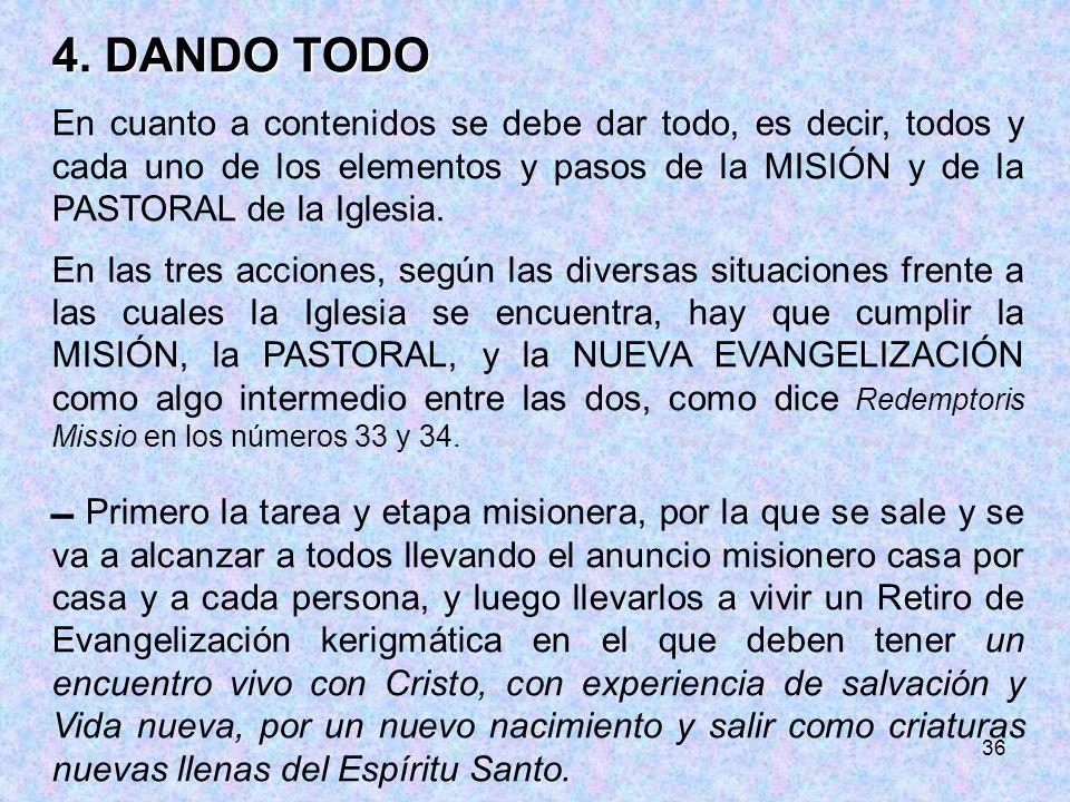 4. DANDO TODO