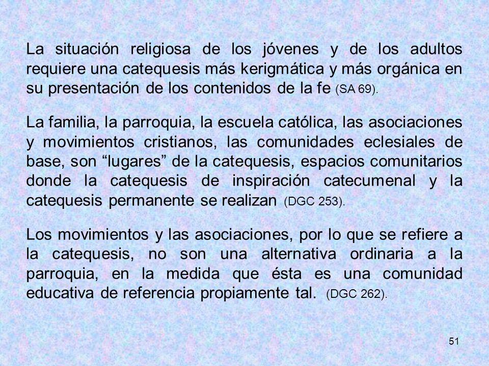 La situación religiosa de los jóvenes y de los adultos requiere una catequesis más kerigmática y más orgánica en su presentación de los contenidos de la fe (SA 69).