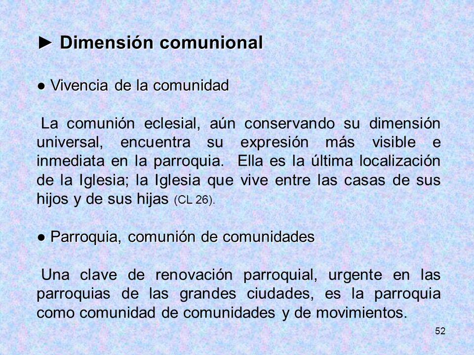 ► Dimensión comunional