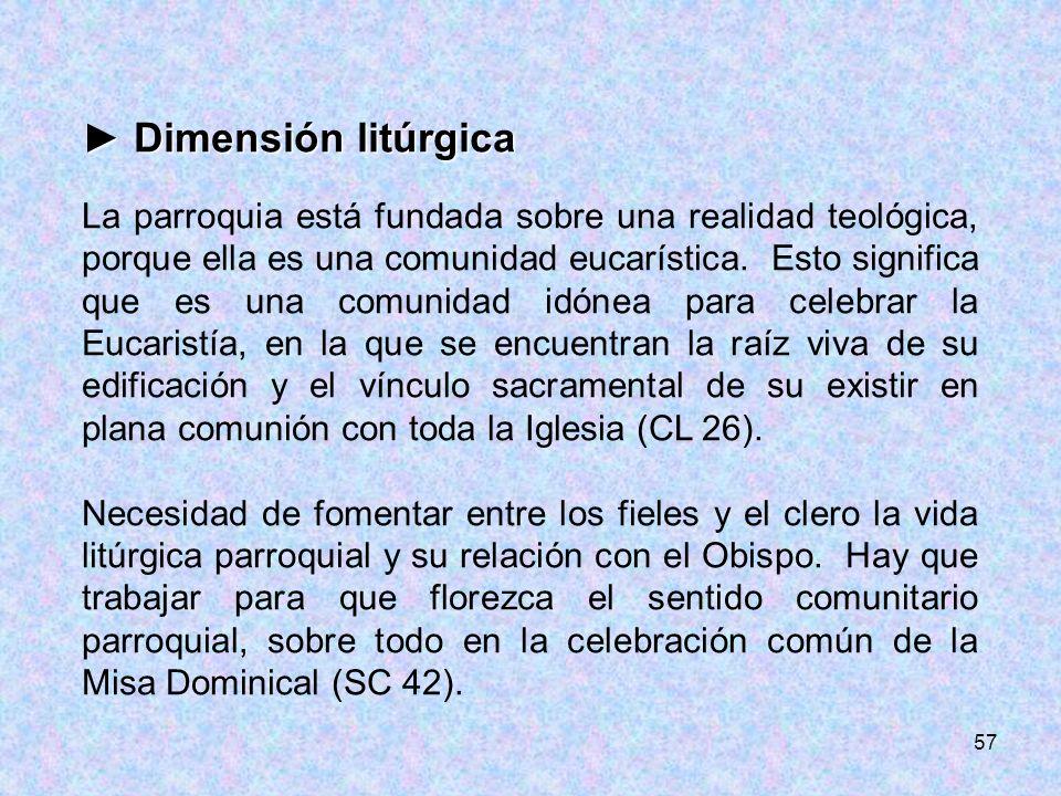 ► Dimensión litúrgica