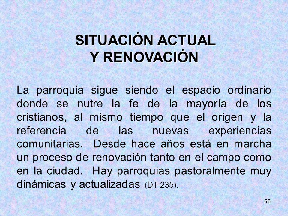 SITUACIÓN ACTUAL Y RENOVACIÓN.