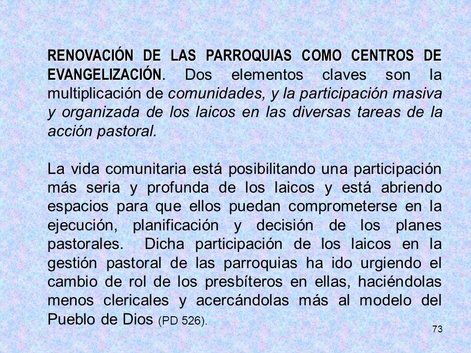 RENOVACIÓN DE LAS PARROQUIAS COMO CENTROS DE EVANGELIZACIÓN