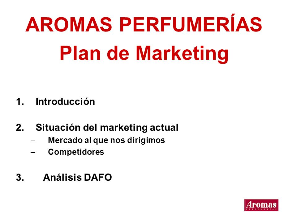 AROMAS PERFUMERÍAS Plan de Marketing