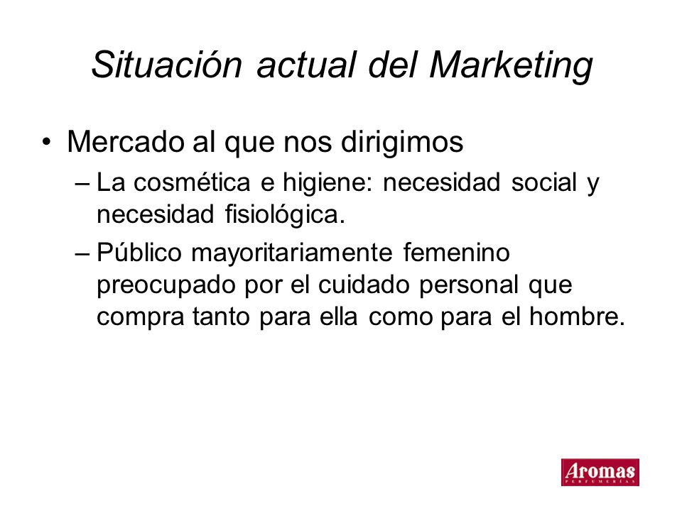 Situación actual del Marketing