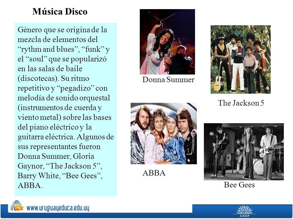 Música Disco Donna Summer. The Jackson 5. ABBA. Bee Gees.