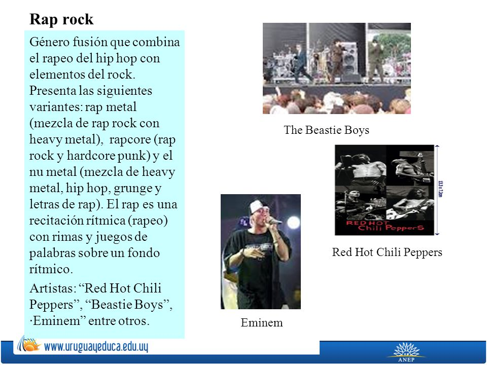 Rap rock The Beastie Boys Red Hot Chili Peppers Eminem