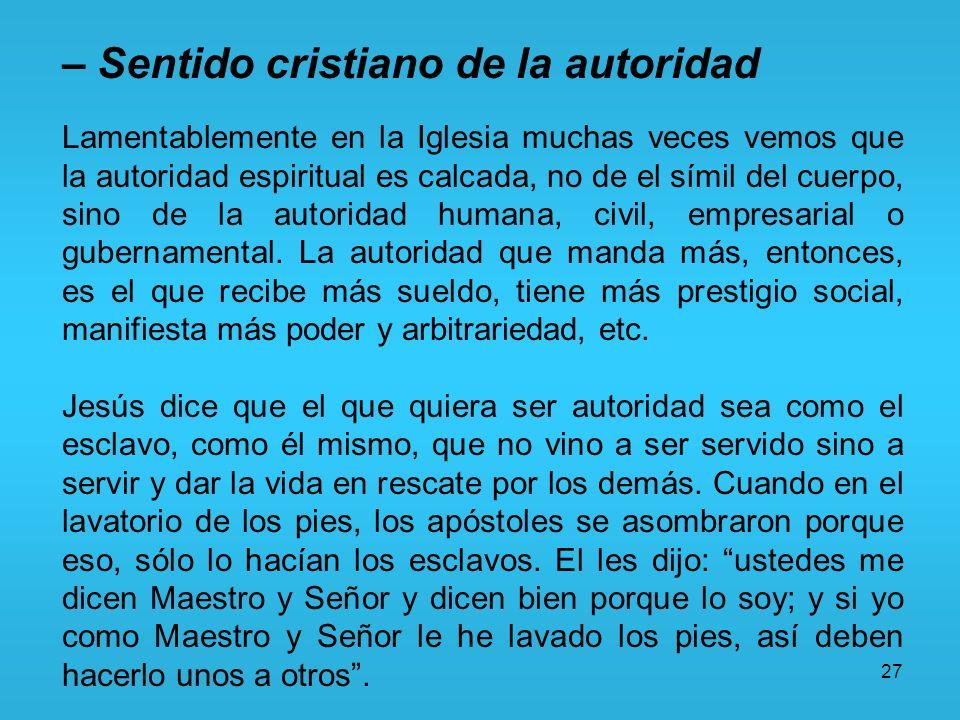 – Sentido cristiano de la autoridad
