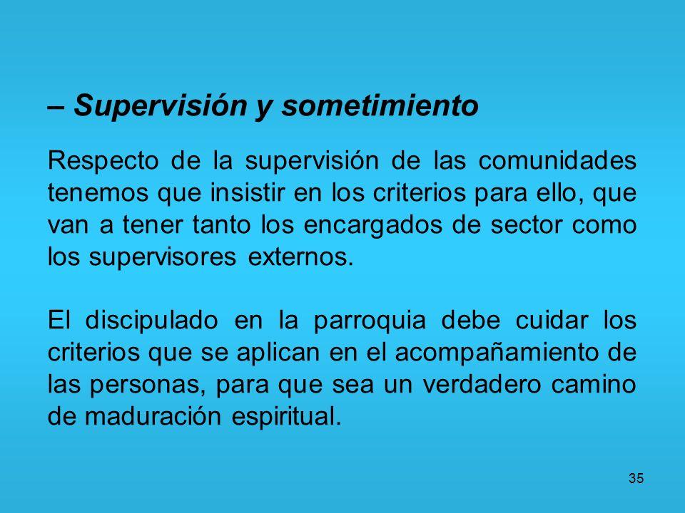 – Supervisión y sometimiento