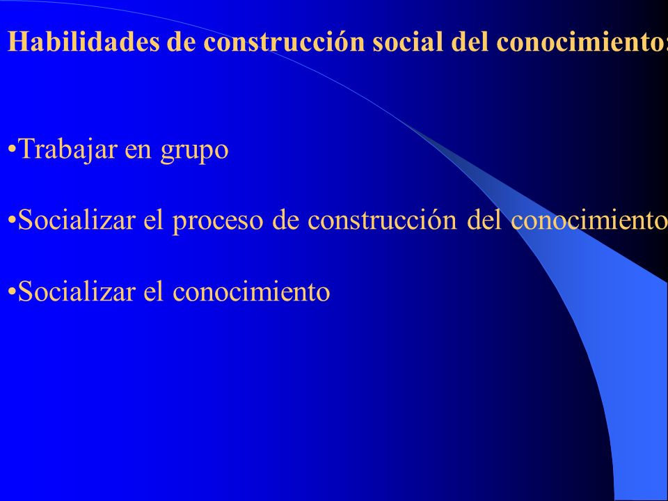 Habilidades de construcción social del conocimiento: