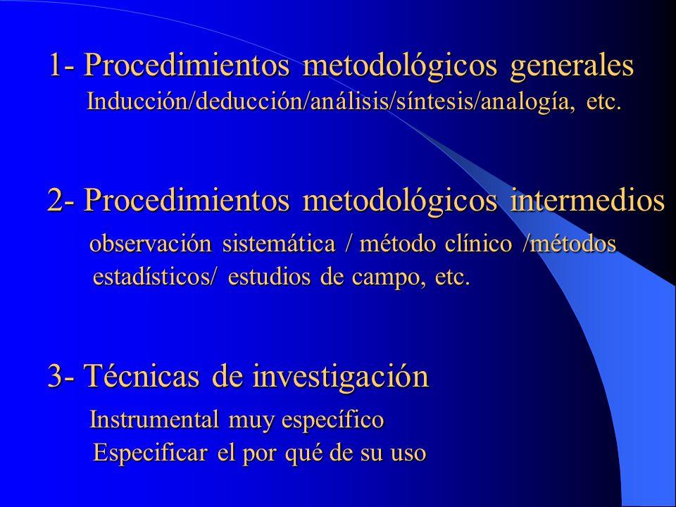 1- Procedimientos metodológicos generales