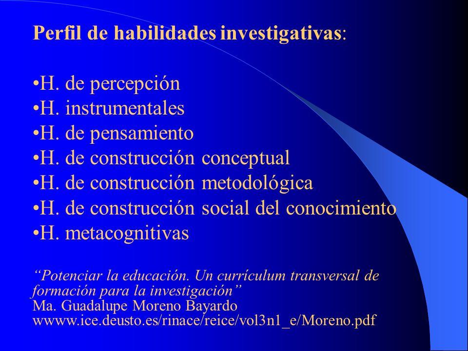 Perfil de habilidades investigativas: H. de percepción