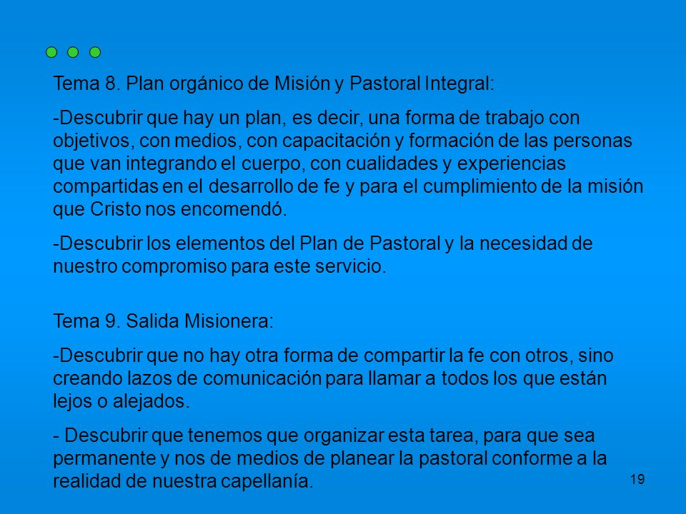Tema 8. Plan orgánico de Misión y Pastoral Integral: