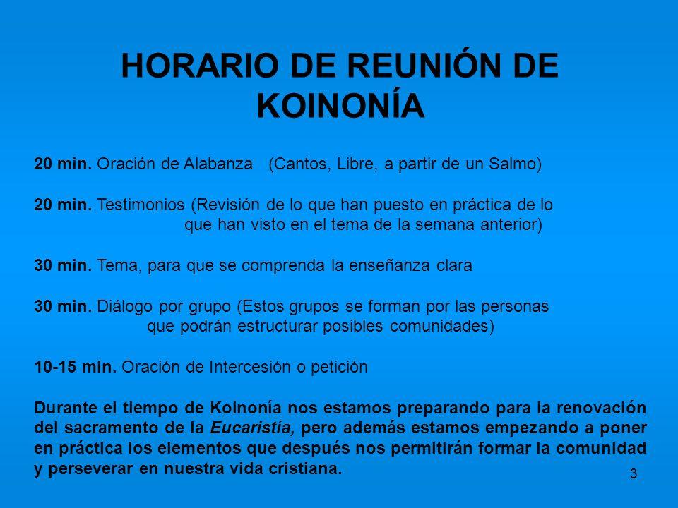 HORARIO DE REUNIÓN DE KOINONÍA