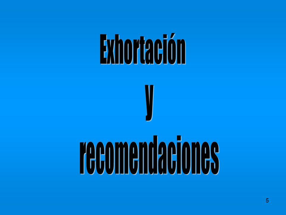 Exhortación y recomendaciones