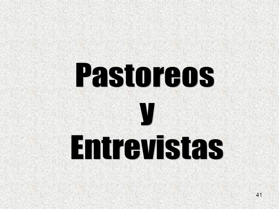 Pastoreos y Entrevistas 41