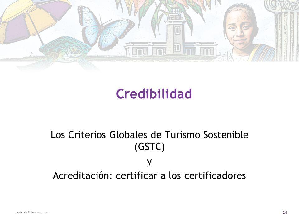 Credibilidad Los Criterios Globales de Turismo Sostenible (GSTC) y