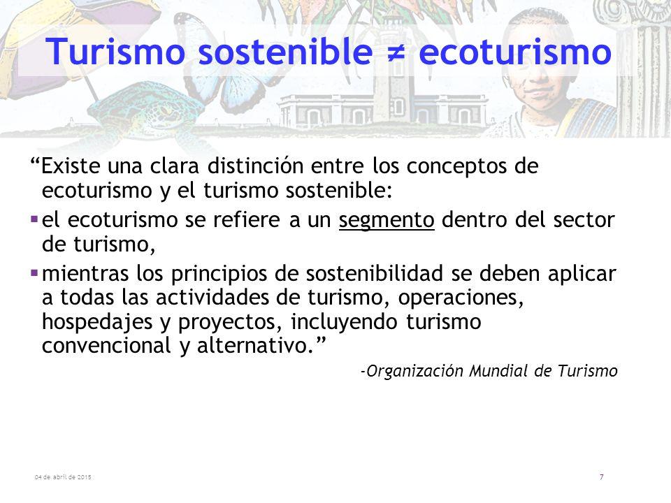 Turismo sostenible ≠ ecoturismo
