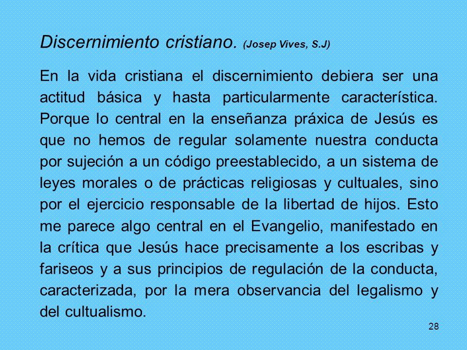 Discernimiento cristiano. (Josep Vives, S.J)