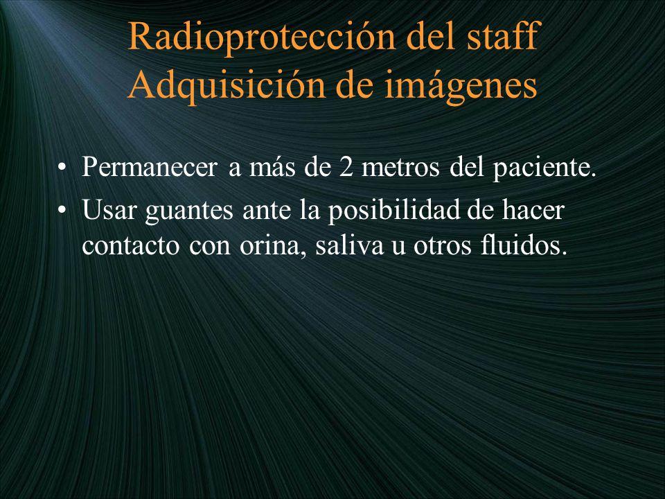 Radioprotección del staff Adquisición de imágenes