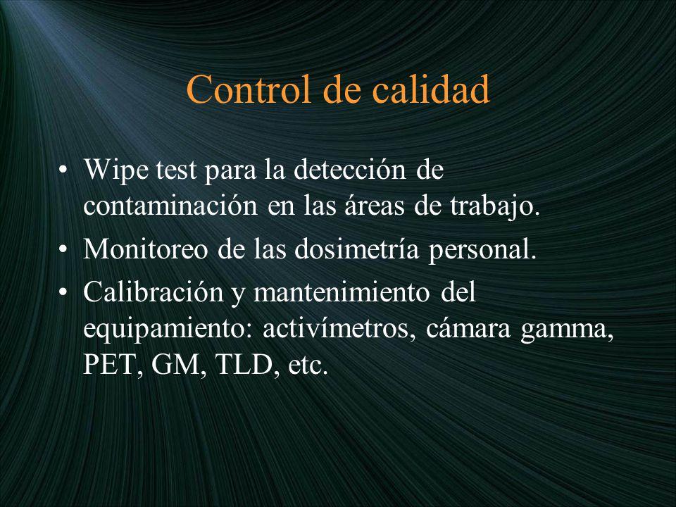 Control de calidad Wipe test para la detección de contaminación en las áreas de trabajo. Monitoreo de las dosimetría personal.