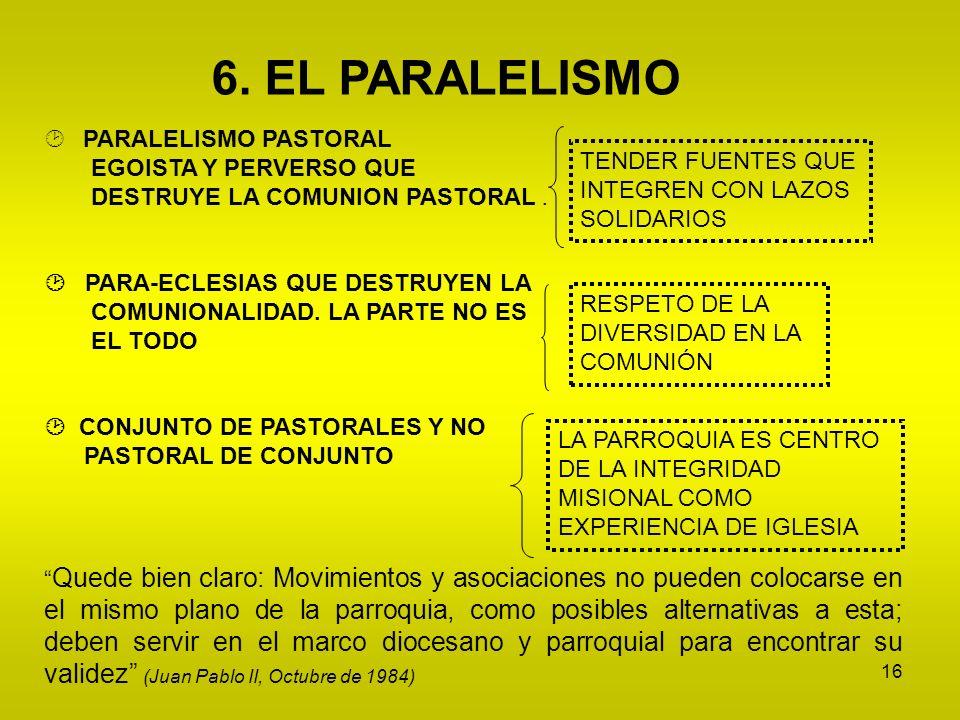6. EL PARALELISMO