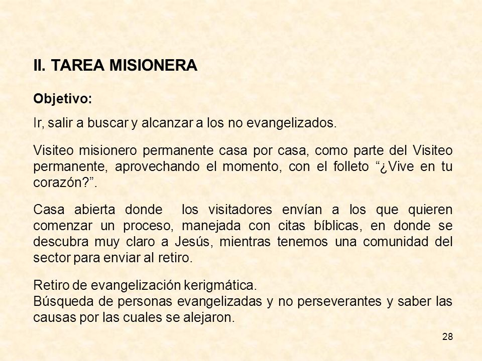II. TAREA MISIONERA Objetivo: