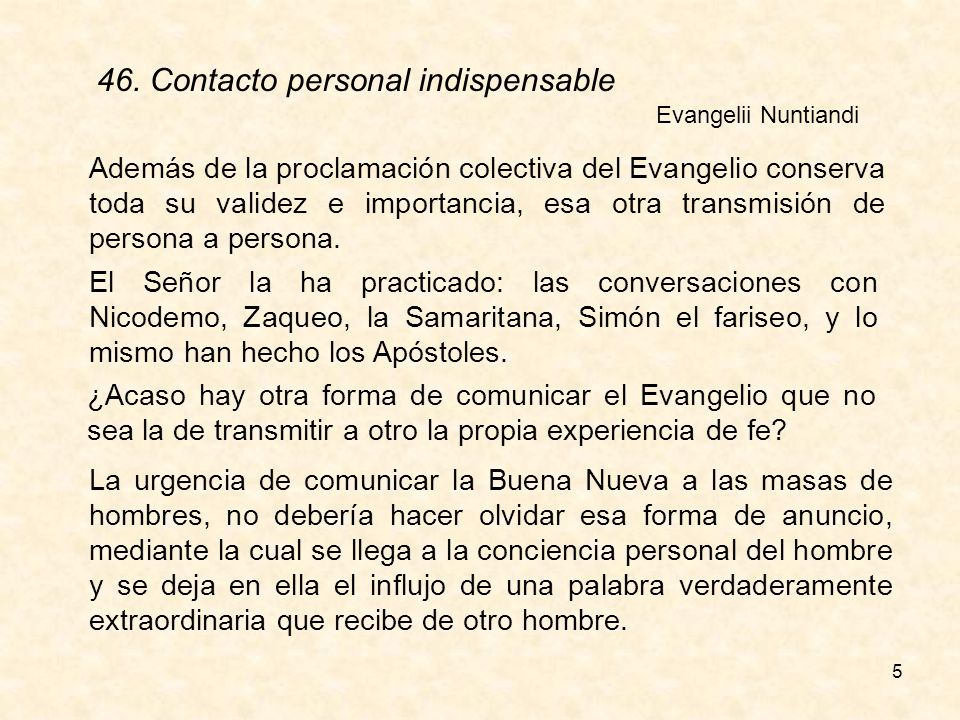 46. Contacto personal indispensable