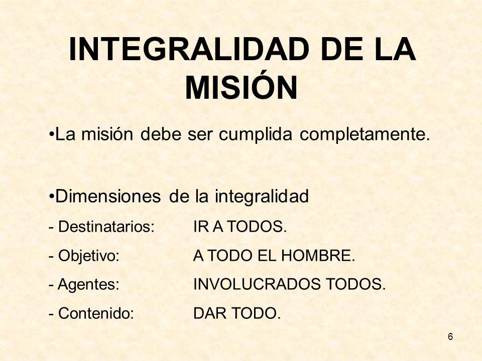 INTEGRALIDAD DE LA MISIÓN