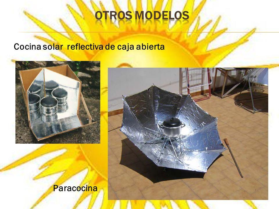 OTROS MODELOS Cocina solar reflectiva de caja abierta Paracocina