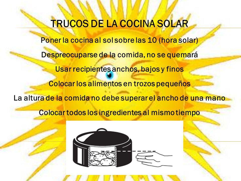 TRUCOS DE LA COCINA SOLAR