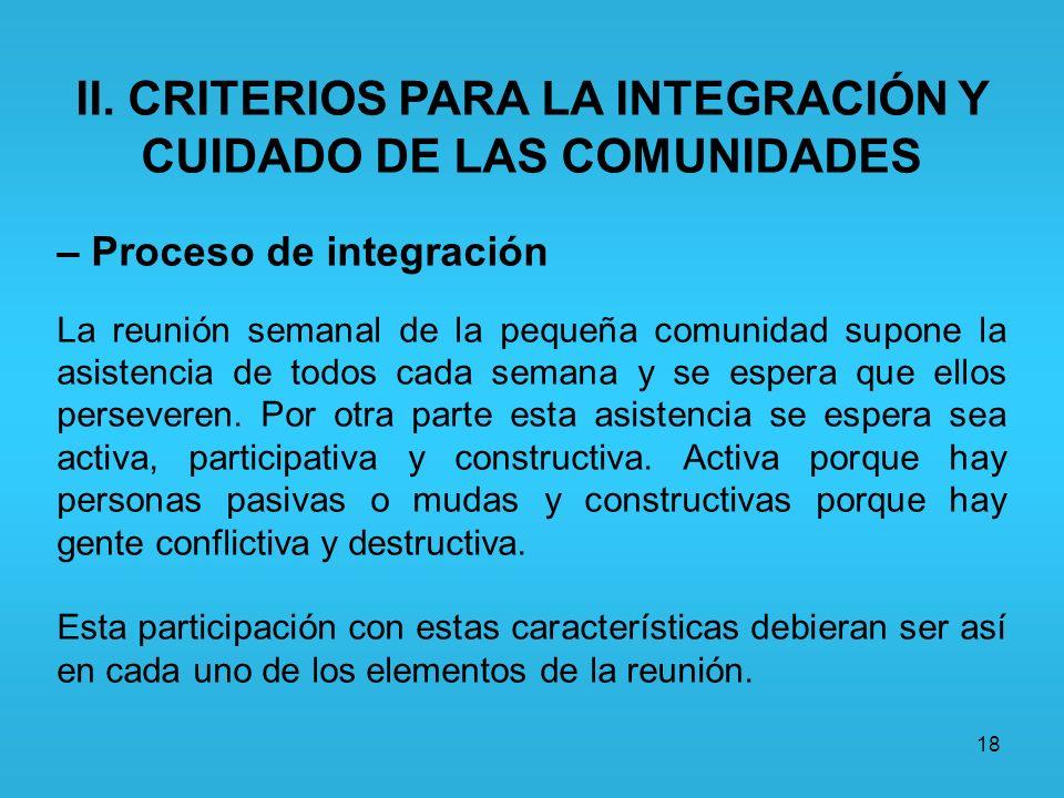 II. CRITERIOS PARA LA INTEGRACIÓN Y CUIDADO DE LAS COMUNIDADES