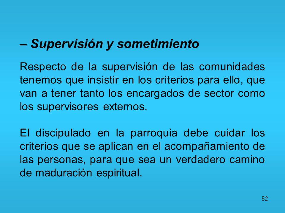 – Supervisión y sometimiento