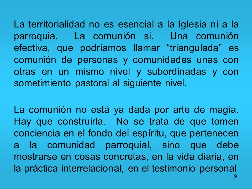 La territorialidad no es esencial a la Iglesia ni a la parroquia