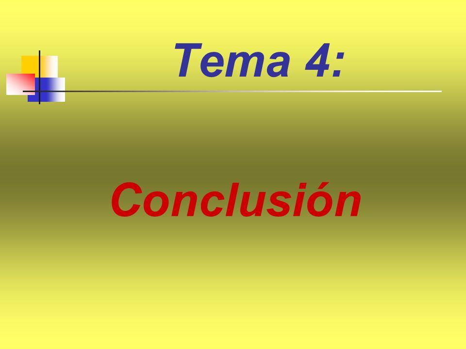 Tema 4: Conclusión