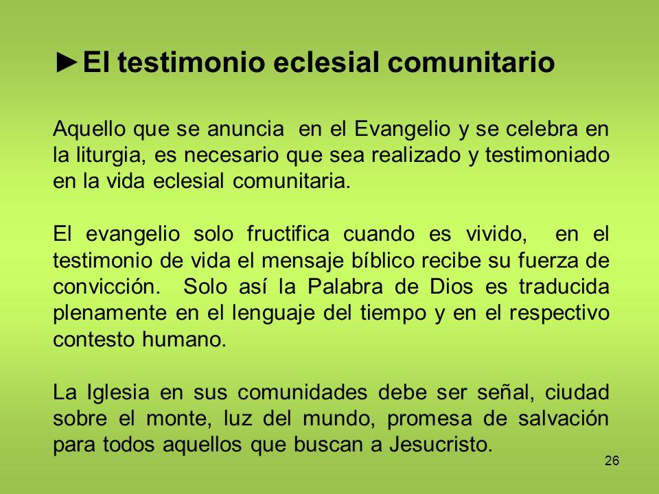 ►El testimonio eclesial comunitario