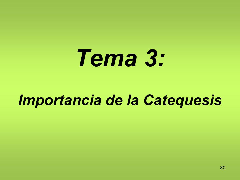 Importancia de la Catequesis